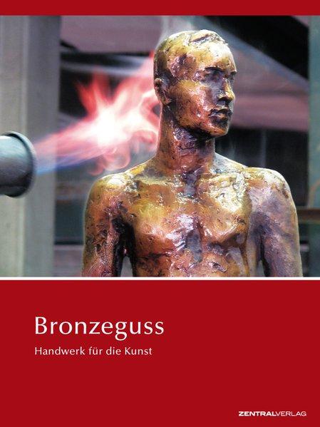 Bronzeguss als Buch (kartoniert)