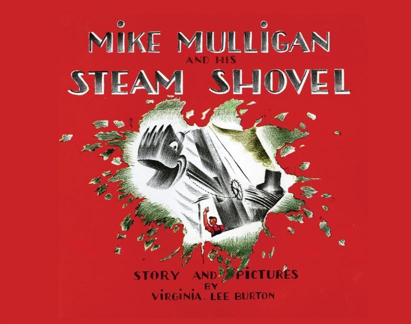 Mike Mulligan and His Steam Shovel als Buch (kartoniert)