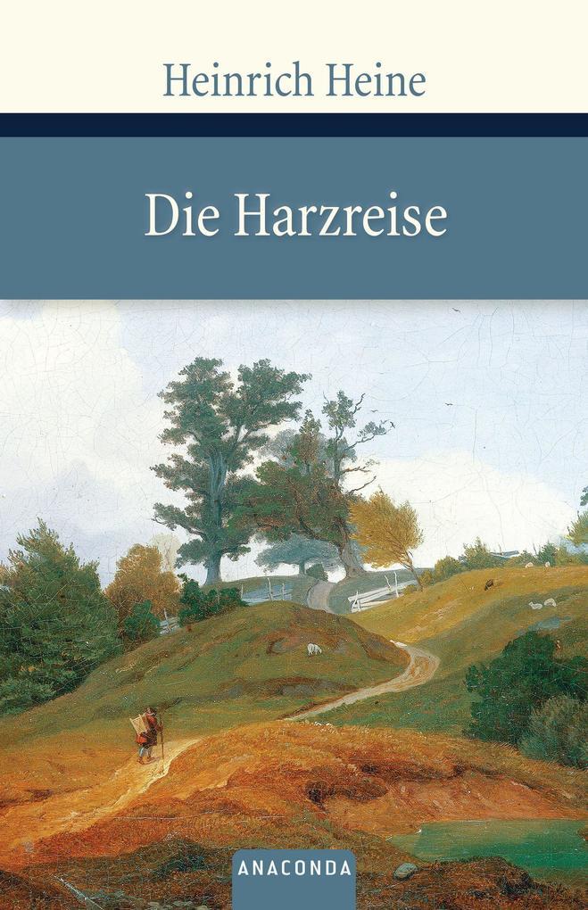 Die Harzreise als Buch (gebunden)