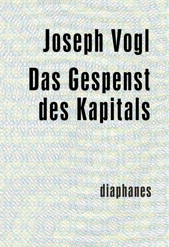 Das Gespenst des Kapitals als Buch (kartoniert)