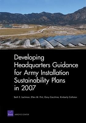 Developing Headquarters Guidance for Army Installation Sustainability Plans in 2007 als Taschenbuch