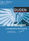 Arbeitsheft Grundlagen Analytische Geometrie