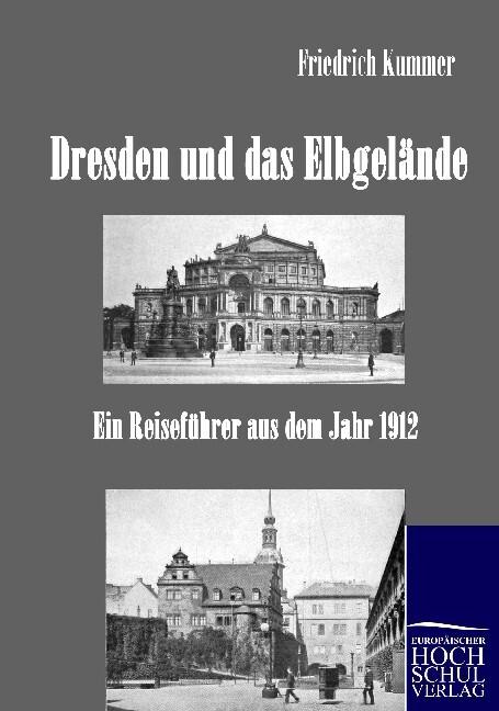 Dresden und das Elbgelände als Buch (kartoniert)
