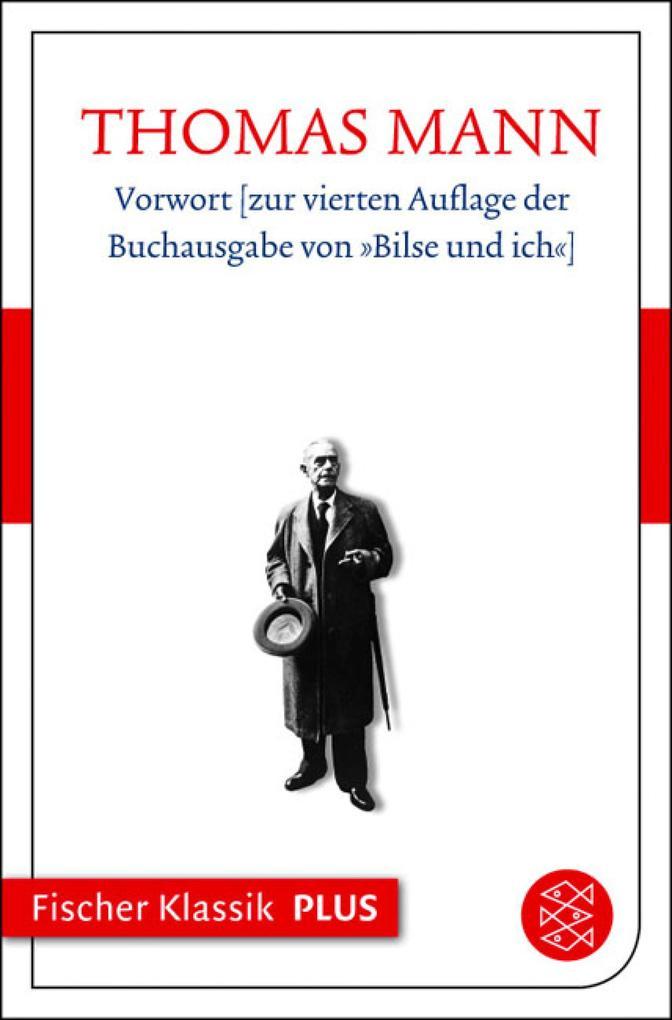 Vorwort zur vierten Auflage der Buchausgabe von »Bilse und ich« als eBook epub