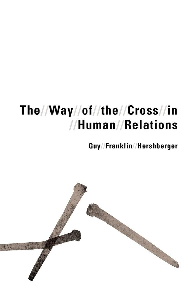 The Way of the Cross in Human Relations als Taschenbuch