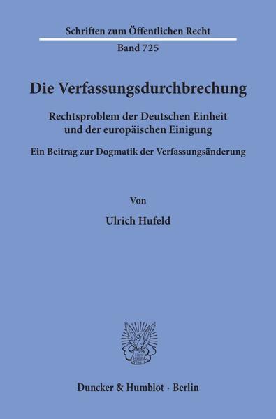 Die Verfassungsdurchbrechung. als Buch (kartoniert)