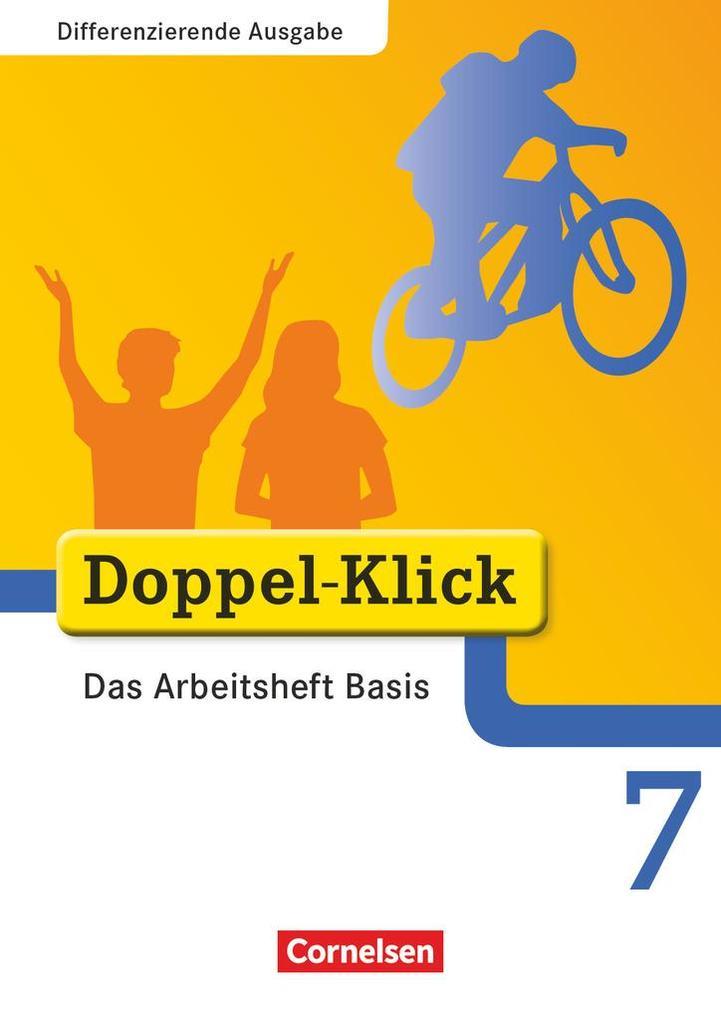 Doppel-Klick - Differenzierende Ausgabe. 7. Schuljahr. Das Arbeitsheft Basis als Buch (geheftet)