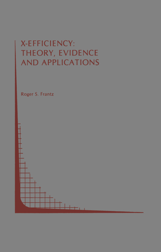 X-Efficiency: Theory, Evidence and Applications als Buch (gebunden)