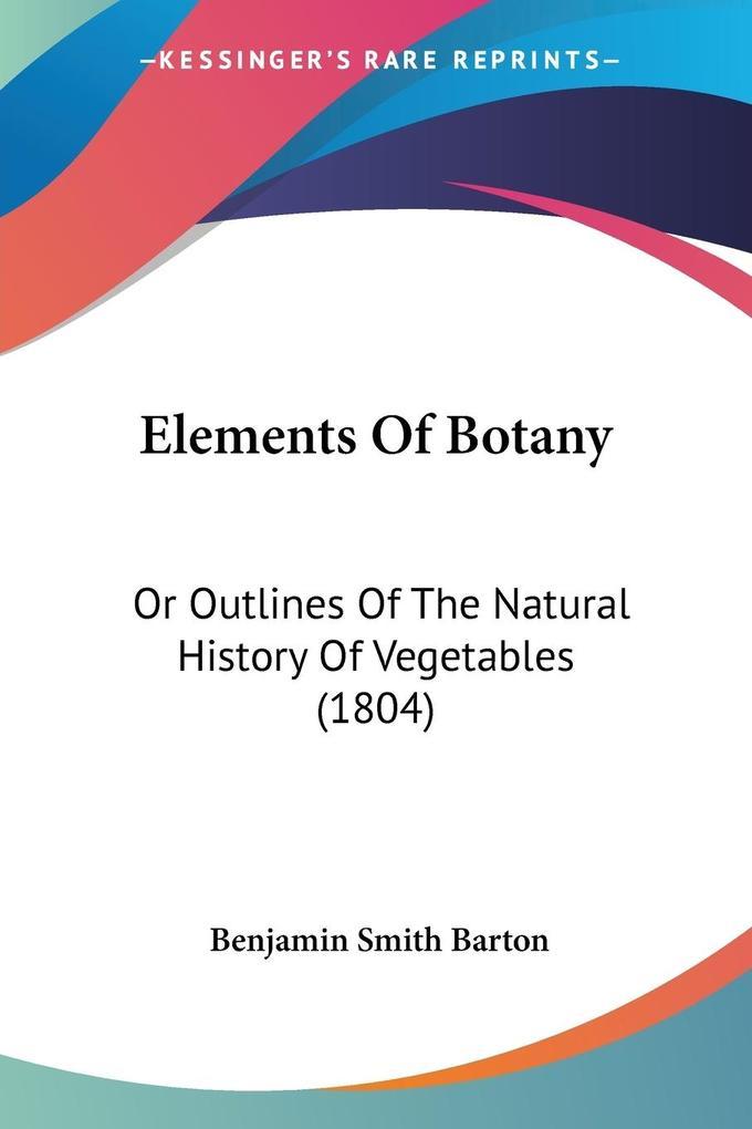 Elements Of Botany als Taschenbuch