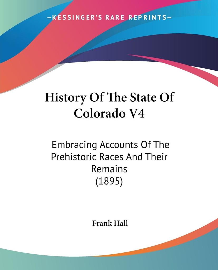 History Of The State Of Colorado V4 als Taschenbuch