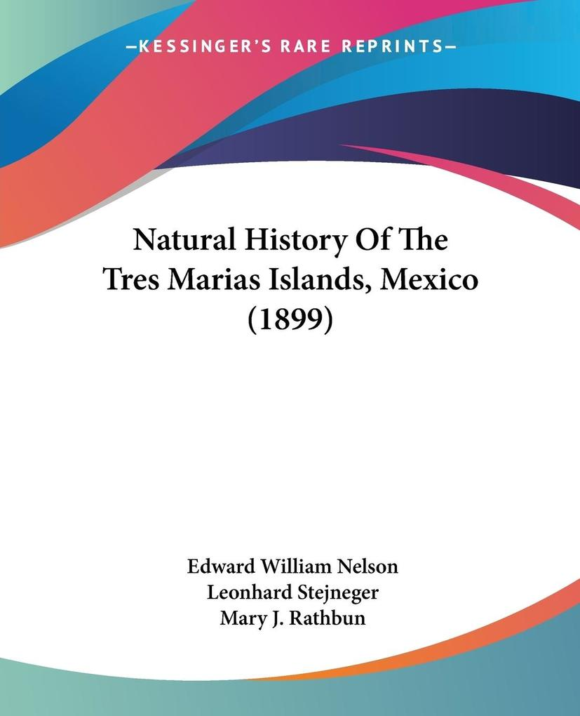 Natural History Of The Tres Marias Islands, Mexico (1899) als Taschenbuch