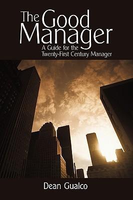 The Good Manager als Buch (gebunden)