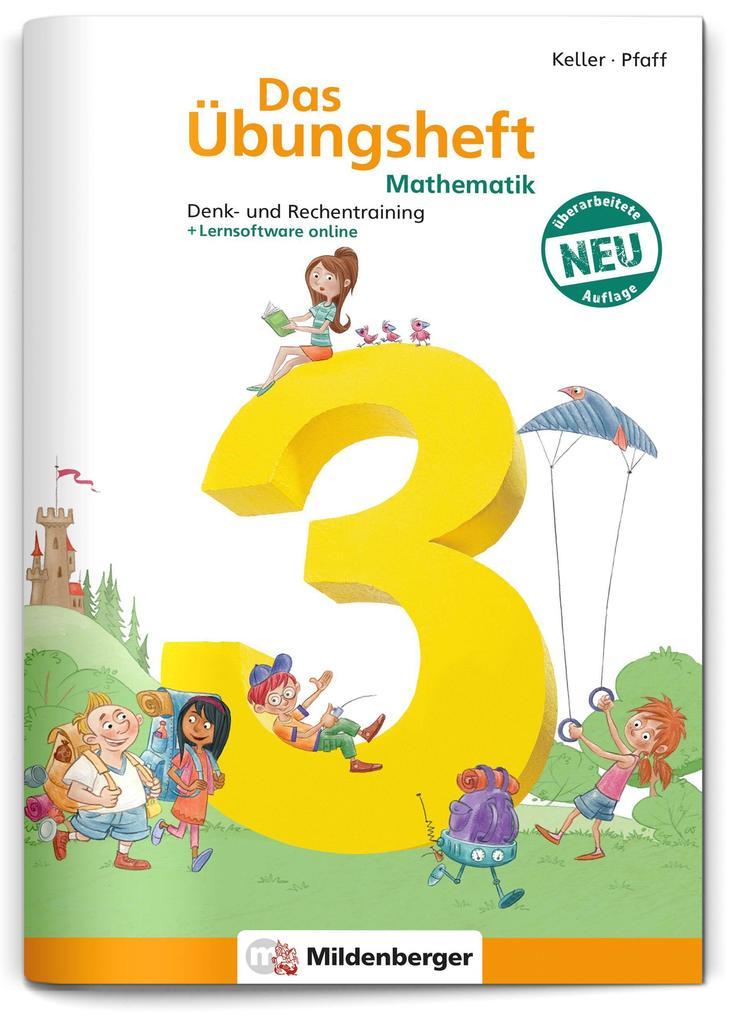 Das Übungsheft 3. Mathe. Neubearbeitung als Buch (geheftet)
