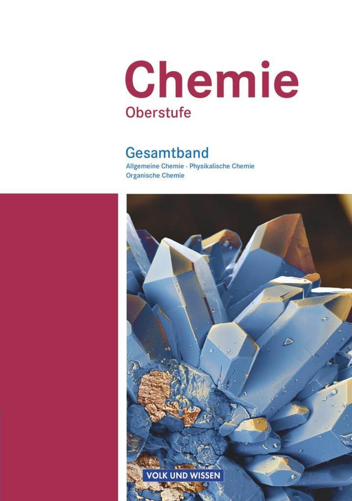 Chemie Oberstufe. Schülerbuch. Gesamtband. Östliche Bundesländer und Berlin als Buch (gebunden)
