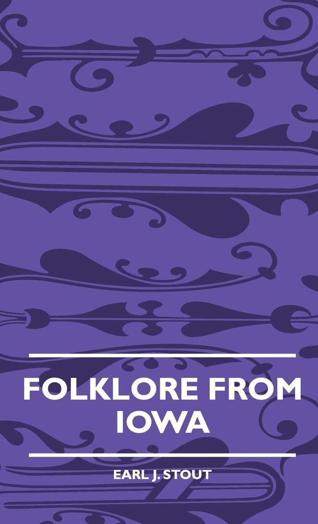 Folklore From Iowa als Buch (gebunden)