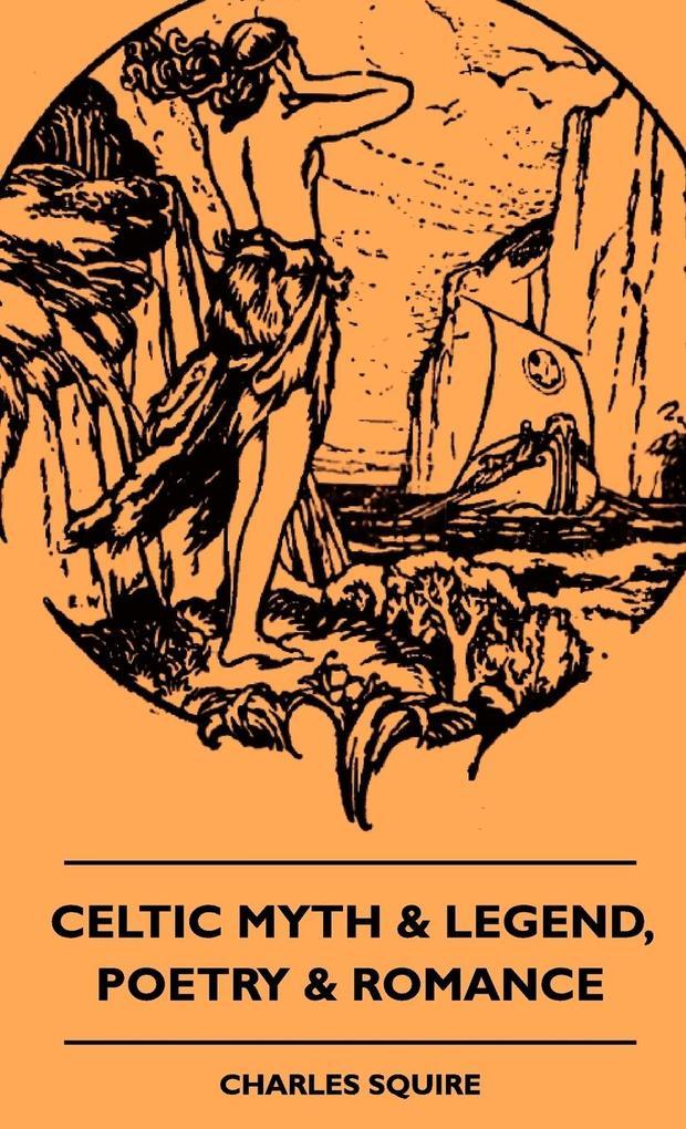 Celtic Myth & Legend, Poetry & Romance als Buch (gebunden)