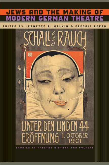 Jews and the Making of Modern German Theatre als Buch (gebunden)
