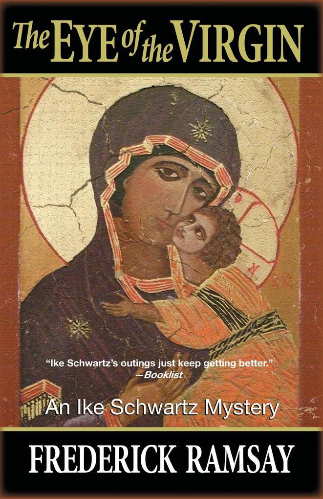 The Eye of the Virgin: An Ike Schwartz Mystery als Taschenbuch