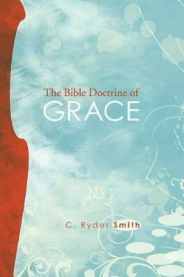 The Bible Doctrine of Grace: And Related Doctrines als Taschenbuch