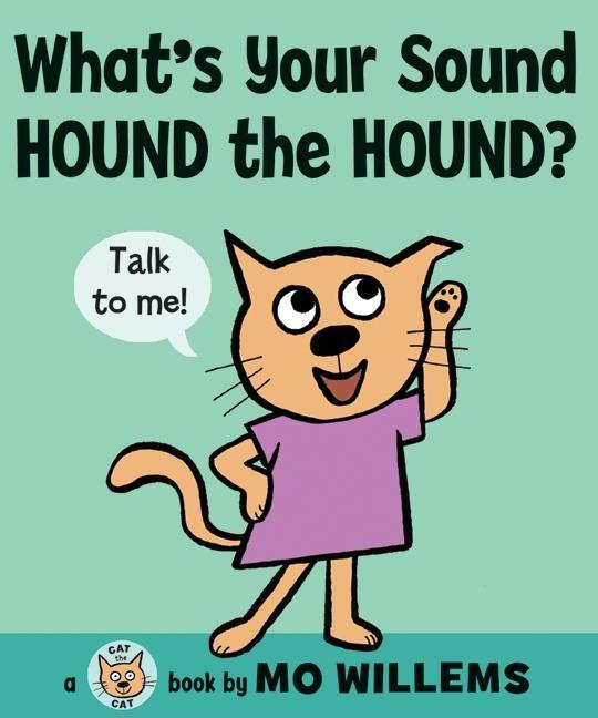 What's Your Sound, Hound the Hound? als Buch (gebunden)