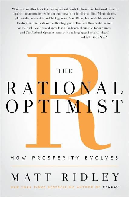 The Rational Optimist: How Prosperity Evolves als Buch (gebunden)