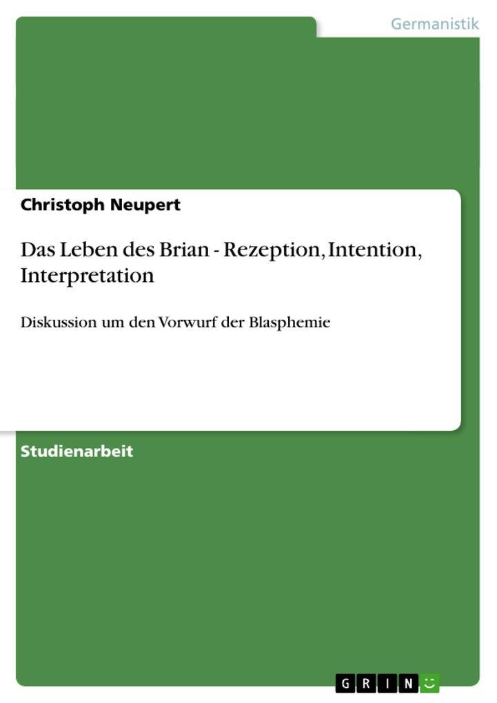 Das Leben des Brian - Rezeption, Intention, Interpretation als Buch (kartoniert)