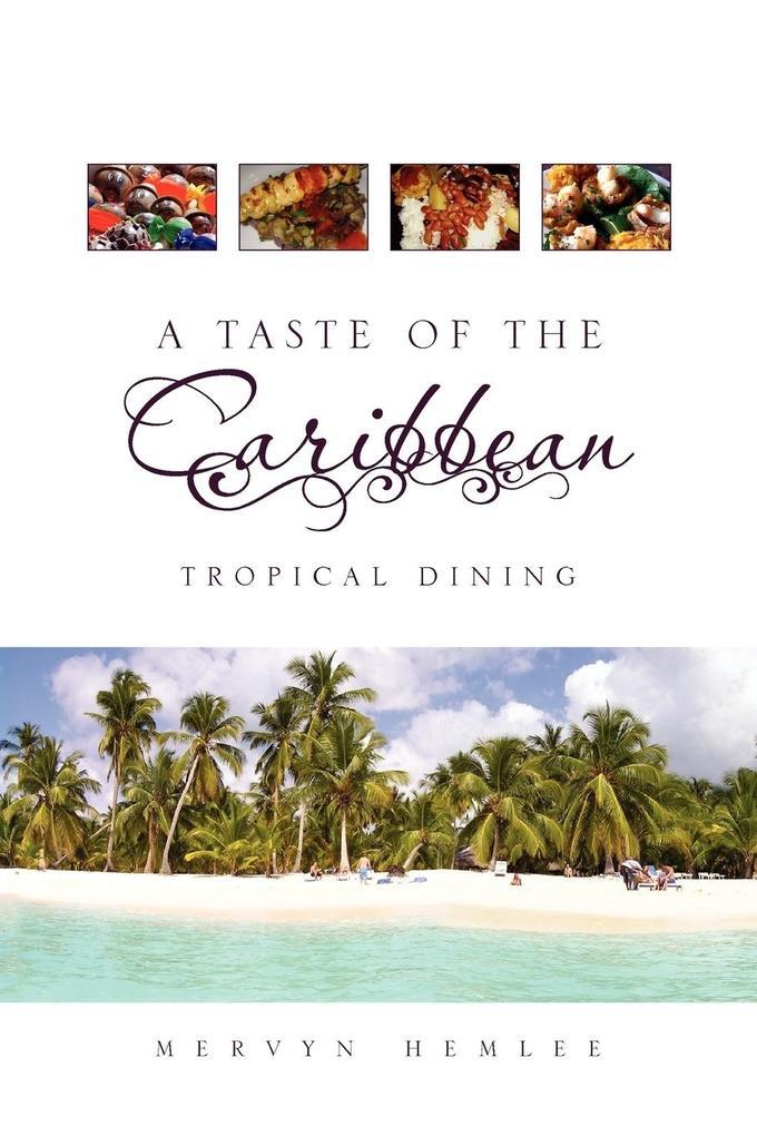 A Taste of the Caribbean als Taschenbuch