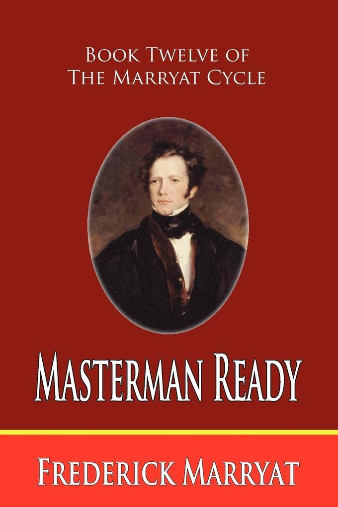 Masterman Ready (Book Twelve of the Marryat Cycle) als Taschenbuch