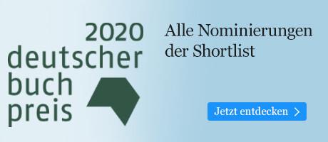 Deutscher Buchpreis 2020 - Die Shortlist