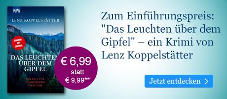 Zum Einführungspreis bei eBook.de: Das Leuchten über dem Gipfel von Lenz Koppelstätter