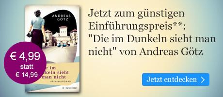 Zum Einführungspreis: Die im Dunkeln sieht man nicht von Andreas Götz bei eBook.de