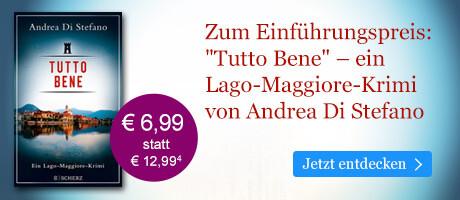 Tutto Bene - Ein Lago-Maggiore-Krimi von Andrea Di Stefano bei eBook.de