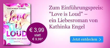 Zum Einführungspreis bei eBook.de: Love is Loud ¿ Ich höre nur dich von Kathinka Engel