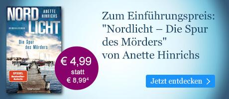 Zum Einführungspreis bei eBook.de: Nordlicht - Die Spur des Mörders von Anette Hinrichs