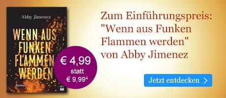 Zum Einführungspreis bei eBook.de: Wenn aus Funken Flammen werden von Abby Jimenez