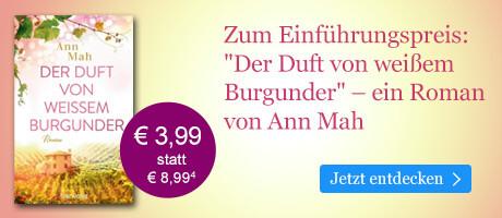 Zum Einführungspreis bei eBook.de:  Der Duft von weißem Burgunder von Ann Mah