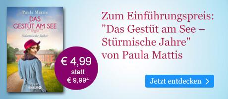 Zum Einführungspreis bei eBook.de: Das Gestüt am See. Stürmische Jahre von Paula Mattis