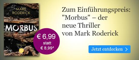Zum Einführungspreis bei eBook.de: Morbus von Mark Roderick