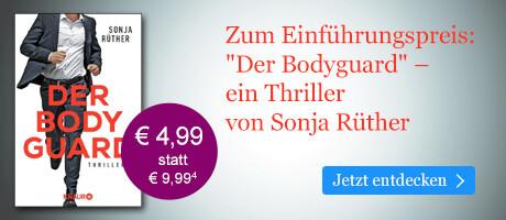 Zum Einführungspreis bei eBook.de: Der Bodyguard von Sonja Rüther