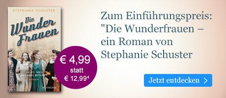 Zum Einführungspreis bei eBook.de: Die Wunderfrauen von Schuster, Stephanie Schuster