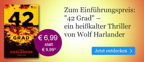 Zum Einführungspreis bei eBook.de: 42 Grad von Wolf Harlander