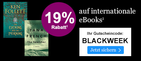 BLACK WEEK: 19% sparen auf internationale eBooks