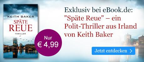 Exklusiv bei eBook.de: Späte Reue von Keith Baker