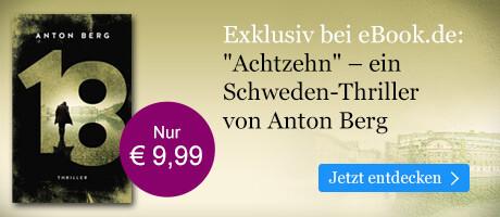 Exklusiv bei eBook.de: Achtzehn von Anton Berg