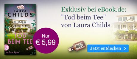 Exklusiv bei eBook.de: Tod beim Tee von Laura Childs