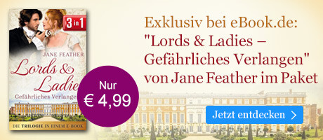 Exklusiv bei eBook.de: Lords & Ladies: Gefährliches Verlangen von Jane Feather