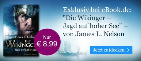 Exklusiv bei eBook.de: Die Wikinger - Jagd auf hoher See von James L. Nelson