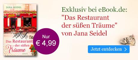 Exklusiv bei eBook.de: Das Restaurant der süßen Träume von Jana Seidel