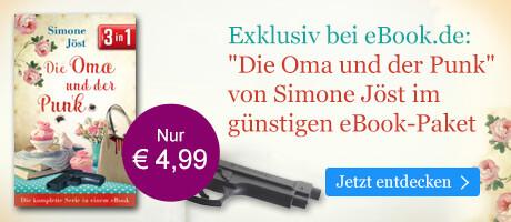 Exklusiv bei eBook.de: Die Oma und der Punk: Die komplette Serie in einem eBook von Simone Jöst
