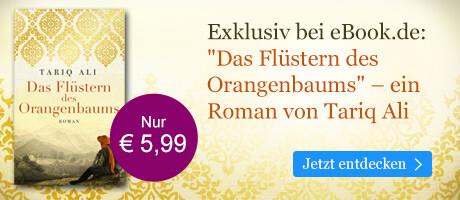 Exklusiv bei eBook.de: Das Flüstern des Orangenbaums von Tariq Ali
